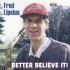 lipsius-fred-better-believe-it