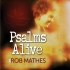 mathes-rob-psalms-alive